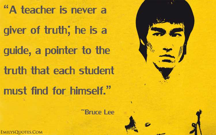 bruce lee quote on being a teacher