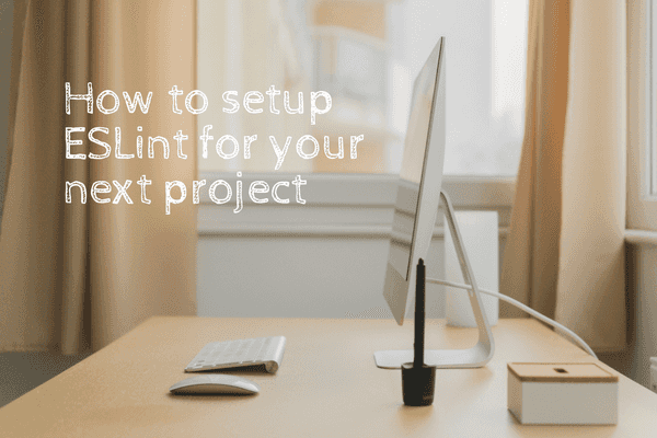 how to setup ESLint for your next project nickang blog banner